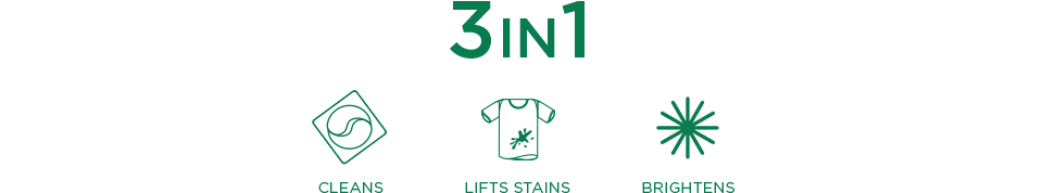 3in1 Cleans - Lifts stains - Brightens
