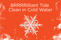 Brilliant Tide Clean in Cold Water