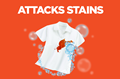 Attacks Stains