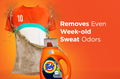 Tide Plus Febreze Sport Odor Defense™ Liquid Detergents remove even week-old sweat odors