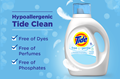 The hypoallergenic Tide Free and Gentle Liquid Laundry Detergent is free of dyes, perfumes and phosphates.